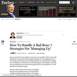 How To Handle A Bad Boss: 7 Strategies For 'Managing Up'