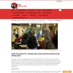 New Teacher Tip: Handling Challenging Behavior Problems