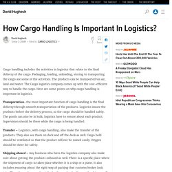 How Cargo Handling Is Important In Logistics?