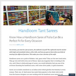 Know How a Handloom Saree of Fulia Can Be a Perfect Fit for Every Occasion – Handloom Tant Sarees