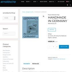 Handmade in Germany. Manufactory 4.0.