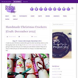 Handmade Christmas Crackers {Craft: December 2012}