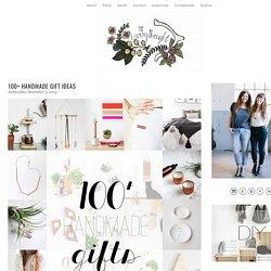100+ Handmade Gift Ideas