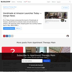 Handmade at Amazon Launches Today — Design News