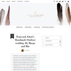 Handmade Outdoor wedding By Margo and Mia: Boho Weddings - UK Weding Blog