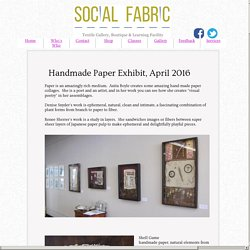 Handmade Paper Exhibit April 2016
