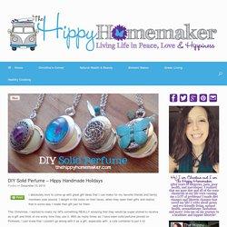 DIY Solid Perfume - Hippy Handmade Holidays - TheHippyHomemaker