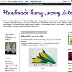 Handmade-kursy ,wzory ,tutoriale: Jak zrobić warzywa z filcu