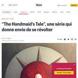 """""""The Handmaid's Tale"""", une série qui donne envie de se révolter"""