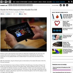 Hands-On With Amazon's New Kindle Fire HD