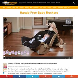 Hands-Free Baby Rockers : Bounceroo