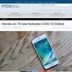 Hands-on: 75 new features in iOS 10 [Video]
