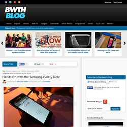 Hands On with the Samsung Galaxy Note