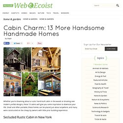 Cabin Charm: 13 More Handsome Handmade Homes - WebEcoist