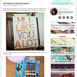 DIY Wall Art: Dreamy Letters