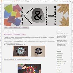 Kunst og håndverk i skolen: Mandala og gjenbruk i 3.klasse