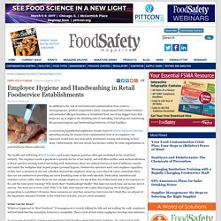 FOOD SAFETY MAGAZINE - FEV/MARS 2016 - Employee Hygiene and Handwashing in Retail Foodservice Establishments