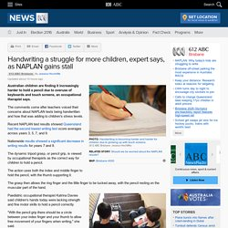 Handwriting a struggle for more children, expert says, as NAPLAN gains stall