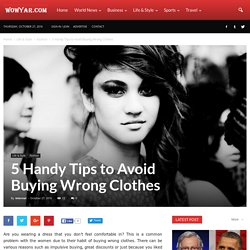 5 Handy Tips to Avoid Buying Wrong Clothes