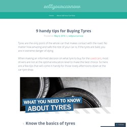 9 handy tips for Buying Tyres