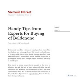 Handy Tips from Experts for Buying of Boldenone