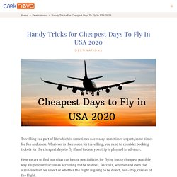 Handy Tricks for Cheapest Days To Fly In USA 2020