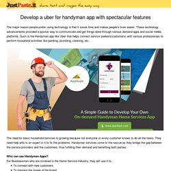 Develop a uber for handyman app with spectacular features