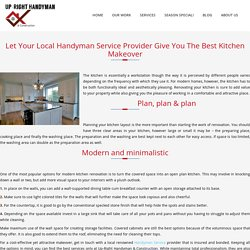 Let Your Local Handyman Service Provider Give You The Best Kitchen Makeover – Uprighthandyman