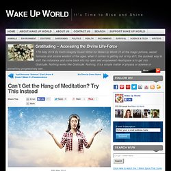 Can't Get the Hang of Meditation? Try This Instead