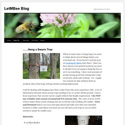 How to Hang a Swarm TrapLetMBee Blog