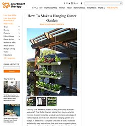 How To Make a Hanging Gutter Garden aHa! Home & Garden | Apartment Therapy New York