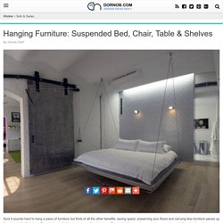 Hanging Furniture: Suspended Bed, Chair, Table & Shelves