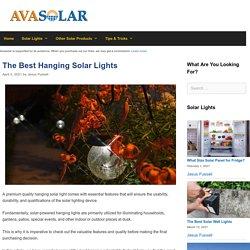 The 14 Best Hanging Solar Light Reviews of 2021 - Avasolar