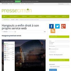 Hangouts a enfin droit à son propre service web
