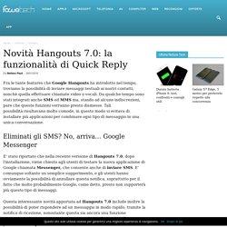 Hangouts 7.0 riceve la funzionalità di Quick Reply