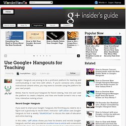 Use Google+ Hangouts for Teaching