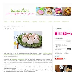 Haniela's: ~Chai Marshmallows~