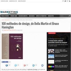 100 méthodes de design, de Bella Martin et Bruce Hanington