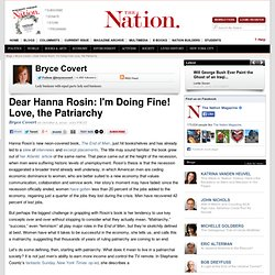 Dear Hanna Rosin: I'm Doing Fine! Love, the Patriarchy