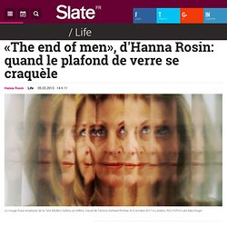 «The end of men», d'Hanna Rosin