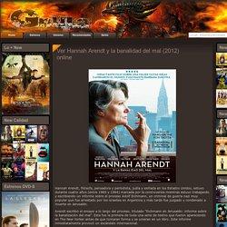 Ver Hannah Arendt y la banalidad del mal (2012) online