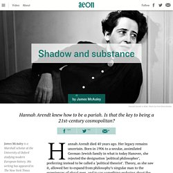 What makes Hannah Arendt a cosmopolitan? – James McAuley