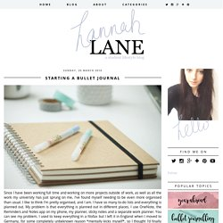 hannahemilylane: Starting a bullet journal