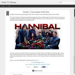 Hannibal - A Psychological Thriller Show