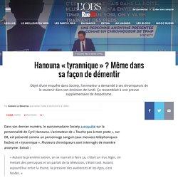 Hanouna «tyrannique»? Même dans sa façon de démentir