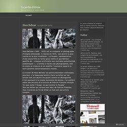 Hans Bellmer « Le jardin d'ébène