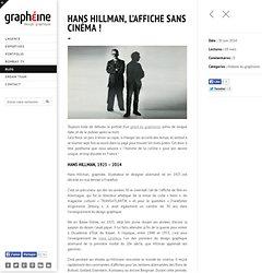 Hans Hillman, l'affiche sans cinéma !