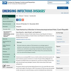 CDC EID - NOV 2013 - Au sommaire: Tula Hantavirus Infection in Immunocompromised Host, Czech Republic