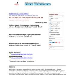 Cad. Saúde Pública vol.35 no.3 Rio de Janeiro 2019 Epub Apr 08, 2019 Survival of persons with hantavirus infection diagnosed in Paraná State, Brazil