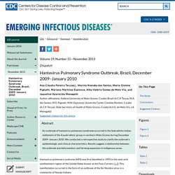 CDC EID - NOV 2013 - Au sommaire: Hantavirus Pulmonary Syndrome Outbreak, Brazil, December 2009–January 2010